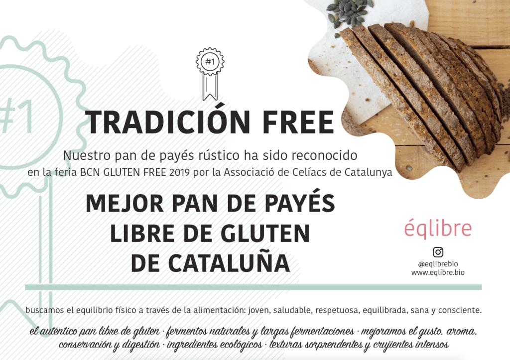 TRADICION FREE MEJOR PAN DE PAYÉS 2019